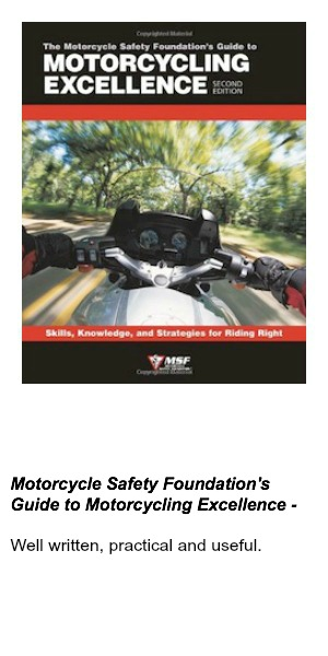 Motorcycle Safety Foundation's Guide to Motorcycling Excellence